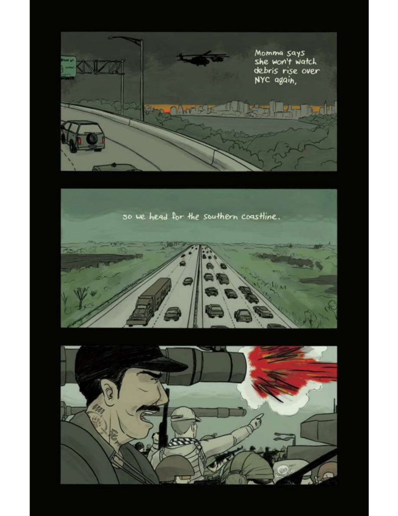 """Page 2: Panel Three: Highway by a large city with helicopters in the background reading, """"Momma says she won't watch debris rise over NYC again,"""" Panel Four: """"(cont.) so we head for the southern coastline."""" Looking overhead at a highway with many cars. Panel Five: Group of military-looking men. One of them in foreground with a large missile going off."""